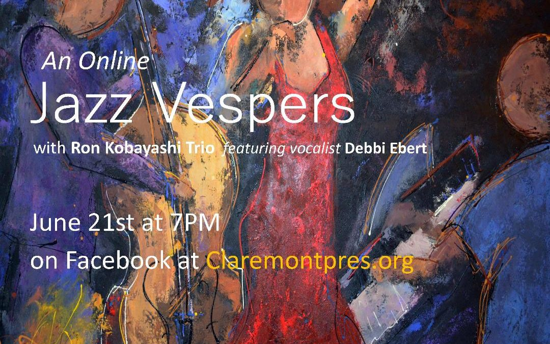 CalJAS and CPC Present: Virtual Jazz Vespers June 21